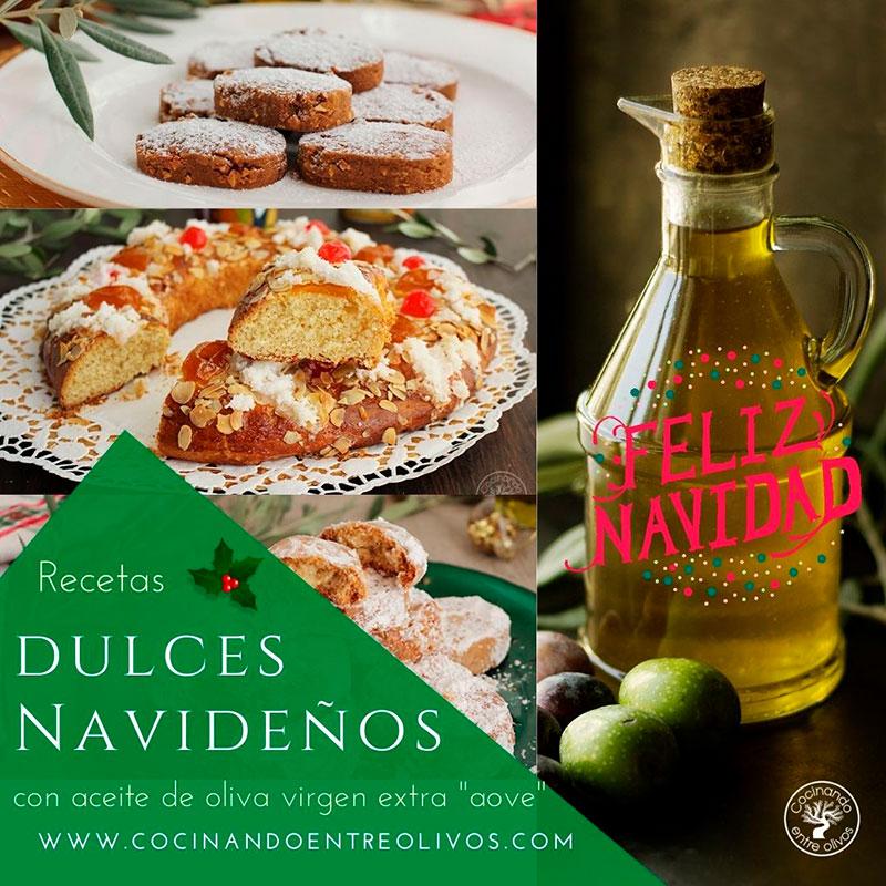 Dulces navideños con aceite de oliva virgen extra